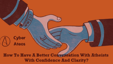 How To Have A Better Conversation With Atheists With Confidence And Clarity?
