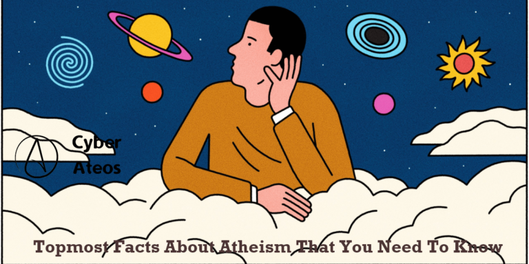 Topmost Facts About Atheism That You Need To Know